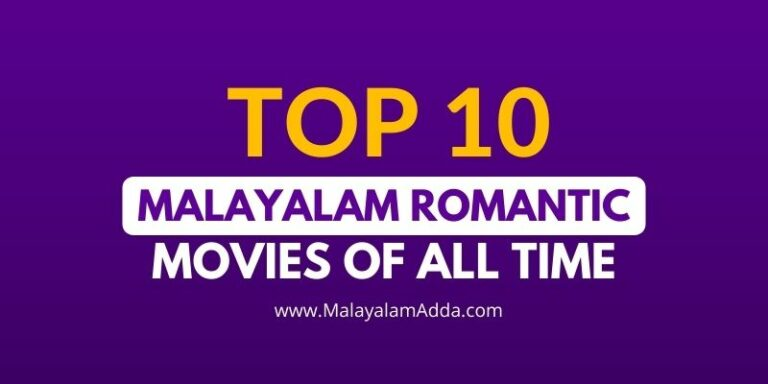 Best Malayalam Romantic Movies Of All Time